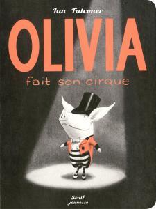 Couverture de l'ouvrage Olivia fait son cirque