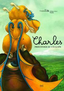 Couverture de l'ouvrage Charles, prisonnier du cyclope