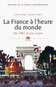 Couverture de l'ouvrage La France à l'heure du monde