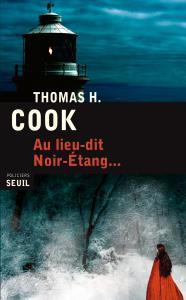 Couverture de l'ouvrage Au lieu-dit Noir-Etang...