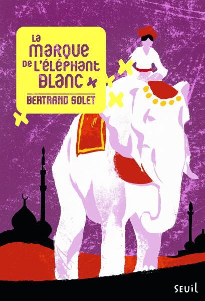 Couverture de l'ouvrage La Marque de l'éléphant blanc