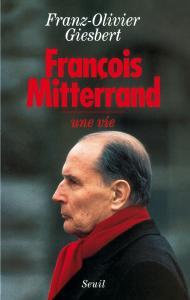 Couverture de l'ouvrage François Mitterrand