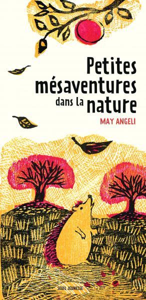 Couverture de l'ouvrage Petites mésaventures dans la nature