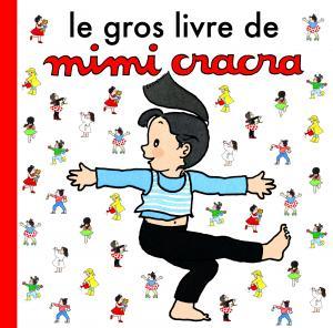 Couverture de l'ouvrage Gros Livre de Mimi Cracra