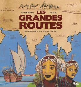 Couverture de l'ouvrage Les Grandes routes
