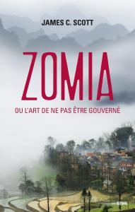 couverture Zomia ou l'art de ne pas être gouverné