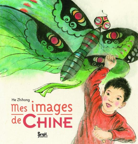 Couverture de l'ouvrage Mes images de Chine
