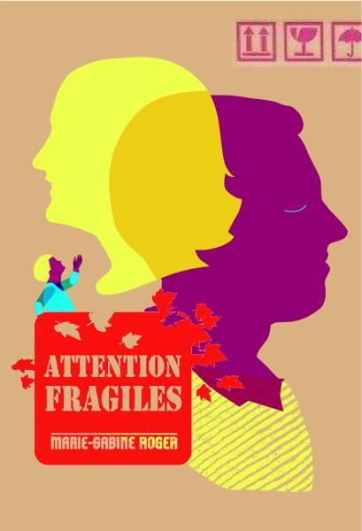 Couverture de l'ouvrage Attention fragiles