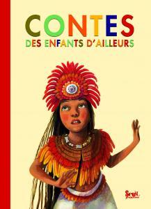 Couverture de l'ouvrage Contes des enfants d'ailleurs