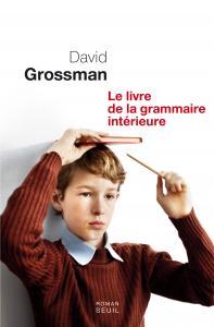 Couverture de l'ouvrage Le Livre de la grammaire intérieure