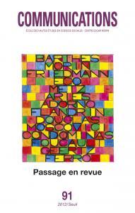 Couverture de l'ouvrage Communications, n°91. Passage en revue. Nouveaux regards sur 50 ans de recherche.