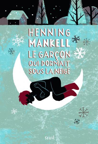 Couverture de l'ouvrage Le Garçon qui dormait sous la neige