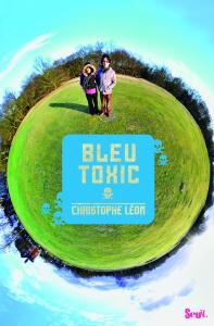Couverture de l'ouvrage Bleu Toxic