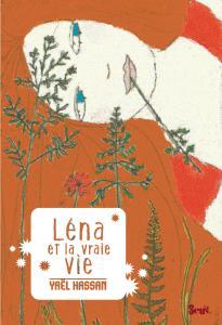Couverture de l'ouvrage Léna et la vraie vie