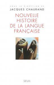 Couverture de l'ouvrage Nouvelle Histoire de la langue française