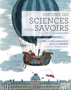 Couverture de l'ouvrage Histoire des sciences et des savoirs, t. 1