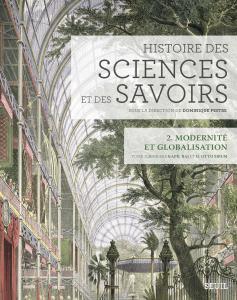 Couverture de l'ouvrage Histoire des sciences et des savoirs,  t. 2