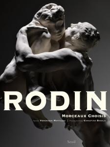 Couverture de l'ouvrage Rodin, Morceaux choisis