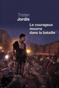 couverture Le courageux mourra dans la bataille