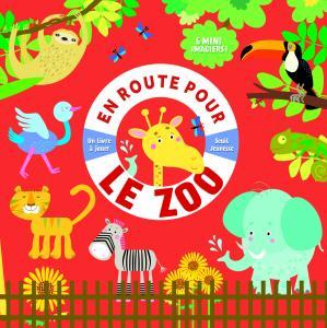 Couverture de l'ouvrage En route pour le zoo