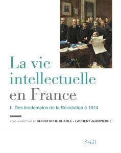 couverture La Vie intellectuelle en France - Tome 1
