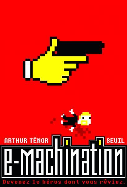 Couverture de l'ouvrage e-Machination