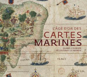 Couverture de l'ouvrage L'Âge d'or des cartes marines