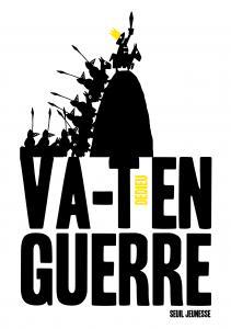 Couverture de l'ouvrage Va-t-en-guerre