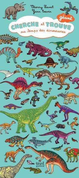 Couverture de l'ouvrage Cherche et trouve géant au temps des dinosaures