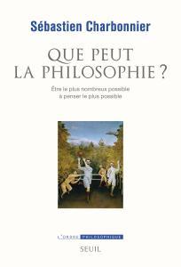 couverture Que peut la philosophie ?