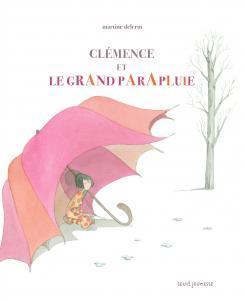 Couverture de l'ouvrage Clémence et le grand parapluie