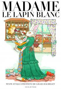 Couverture de l'ouvrage Madame le Lapin blanc