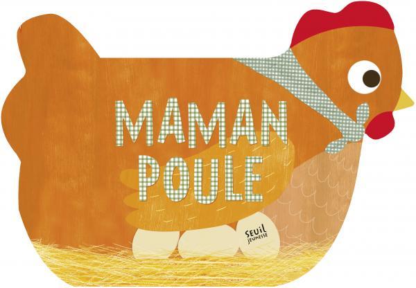 Couverture de l'ouvrage Maman poule