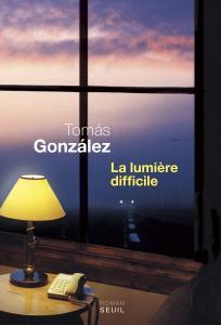 Couverture de l'ouvrage La Lumière difficile