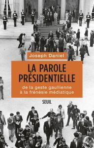 Couverture de l'ouvrage La Parole présidentielle