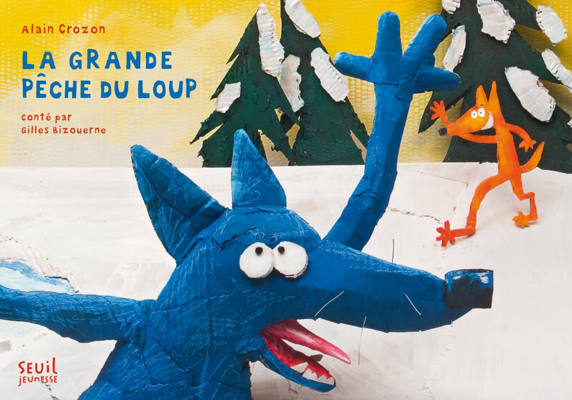 La Grande Pêche du loup - Gilles Bizouerne | Editions ...