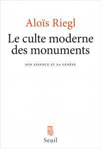 Couverture de l'ouvrage Le Culte moderne des monuments