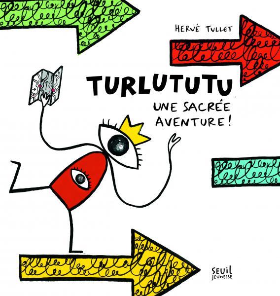 Couverture de l'ouvrage Turlututu, une sacrée aventure