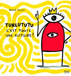 Couverture de l'ouvrage Turlututu. C'est toute une histoire !