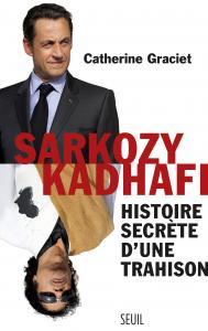 Couverture de l'ouvrage Sarkozy-Kadhafi