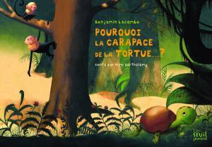 Couverture de l'ouvrage Pourquoi la carapace de la tortue... ?