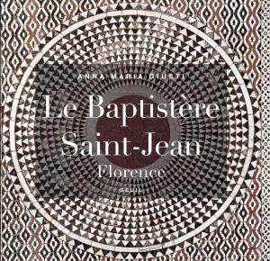 couverture Le Baptistère Saint-Jean, Florence
