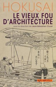 couverture Hokusai, le vieux fou d'architecture