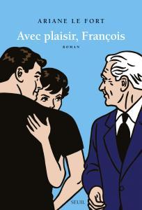 Couverture de l'ouvrage Avec plaisir, François