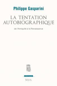 Couverture de l'ouvrage La Tentation autobiographique