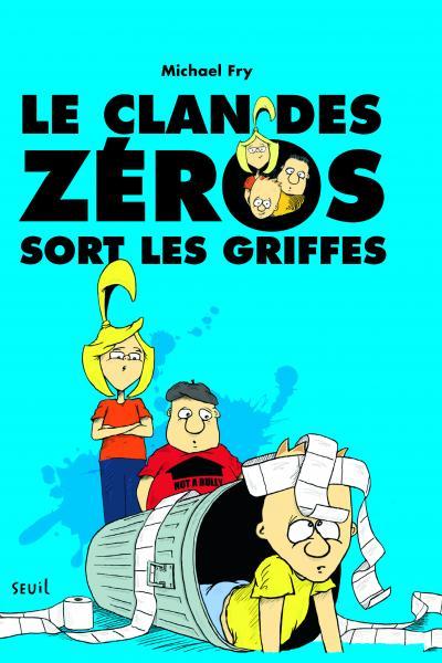 Couverture de l'ouvrage Le Clan des zéros sort les griffes
