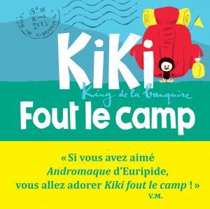 Couverture de l'ouvrage Kiki fout le camp