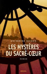 Couverture de l'ouvrage Les Mystères du Sacré-Coeur, t.1 et t.2