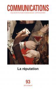 couverture Communications, n°93. La Réputation