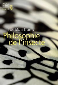 Couverture de l'ouvrage Philosophie de l'insecte